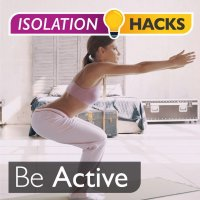 Be Active: Home workouts, no equipment!