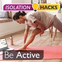 Be Active: Workouts from home